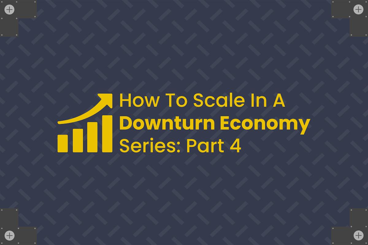 6t30_Downturn Economy Blog Header - Part 4