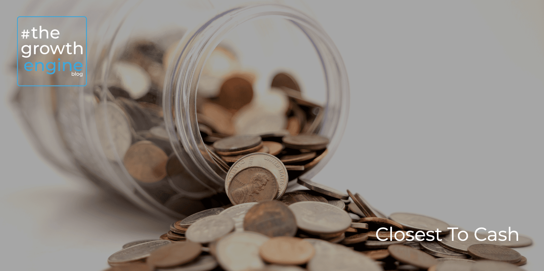 GE - Article - Closest To Cash - Blog Header