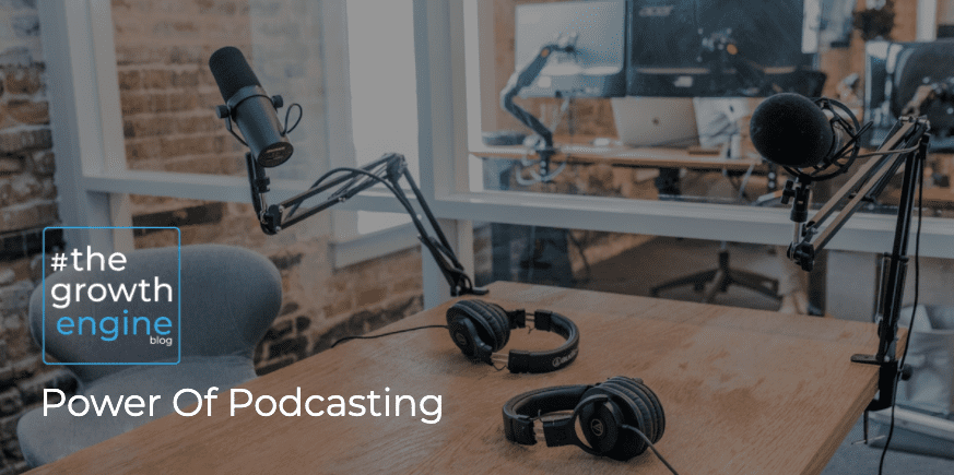 GEC - Power Of Podcasting - Blog Header